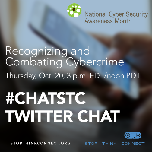 Recognizing and Combating Cybercrime #ChatSTC www.StopThinkConnect.org