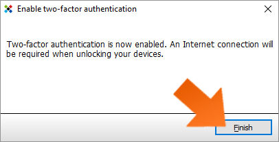 Protect your data with Two factor authentication - click Finish.